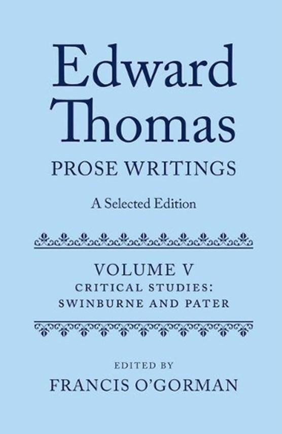 Edward Thomas: Prose Writings: A Selected Edition