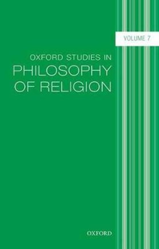 Oxford Studies in Philosophy of Religion, Volume 7