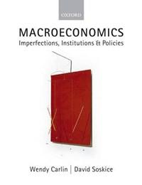 Macroeconomics | Carlin, Wendy (professor of Economics, University College London) ; Soskice, David (research Professor of Political Science, Duke University and Wissenschaftszentrum Berlin) |