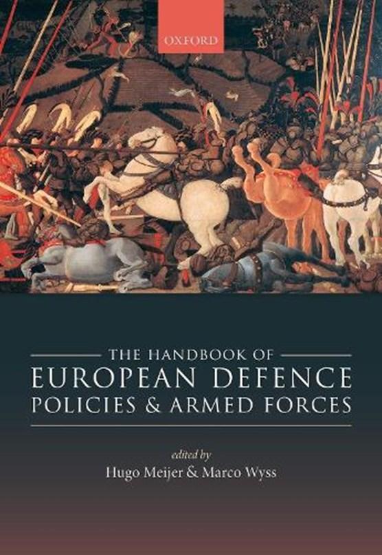 Meijer, H: Handbook of European Defence Policies and Armed F