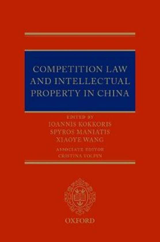 Competition Law and Intellectual Property in China