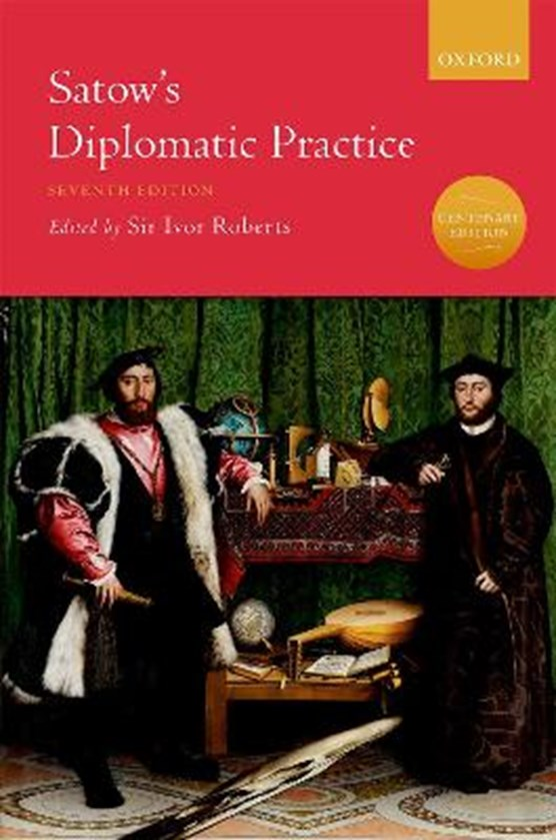 Roberts, I: Satow's Diplomatic Practice