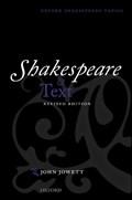 Shakespeare and Text | John (professor Of Shakespeare Studies, The Shakespeare Institute, University of Birmingham) Jowett |