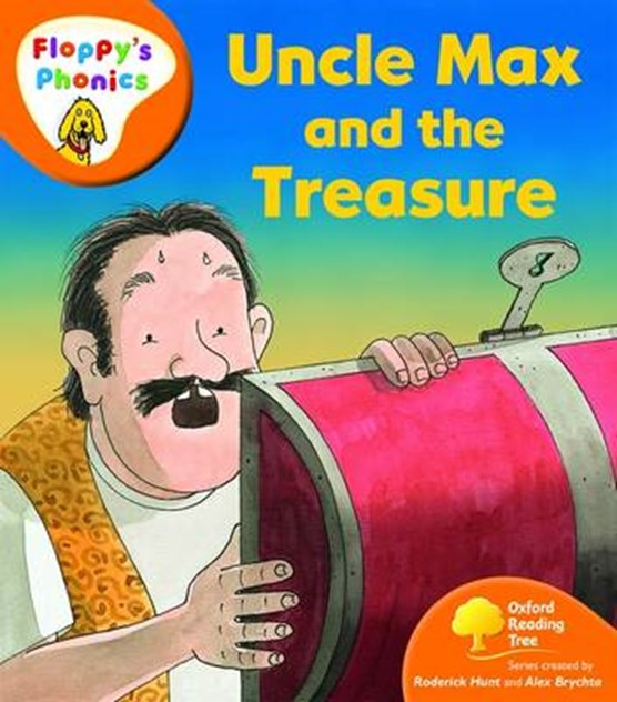 Oxford Reading Tree: Level 6: Floppy's Phonics: Uncle Max and the Treasure