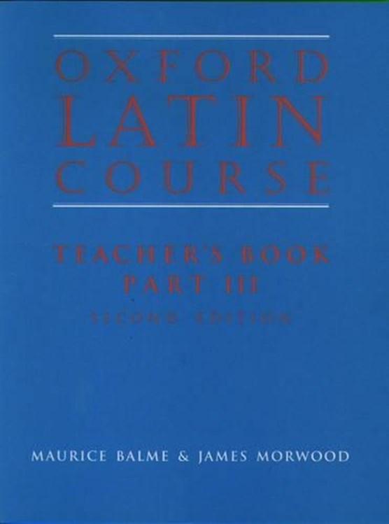Oxford Latin Course:: Part III: Teacher's Book