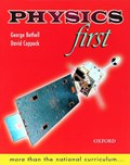 Physics First | George Bethell ; David Coppock |