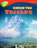 Oxford Reading Tree: Level 13: Treetops Non-Fiction: Under the Volcano | Claire Llewellyn |