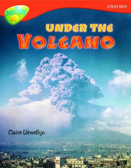 Oxford Reading Tree: Level 13: Treetops Non-Fiction: Under the Volcano