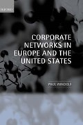 Corporate Networks in Europe and the United States   Paul (university of Trier) Windolf  