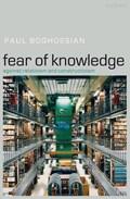 Fear of Knowledge | Paul (new York University) Boghossian |