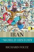 Iran in World History   Foltz, Richard (professor of Religion; Director, Centre for Iranian Studies, Professor of Religion; Director, Centre for Iranian Studies, Concordia University)  