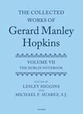 The Collected Works of Gerard Manley Hopkins   Lesley J. Higgins  