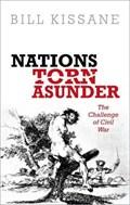 Nations Torn Asunder   Kissane, Bill (reader in Politics, Reader in Politics, London School of Economics)  
