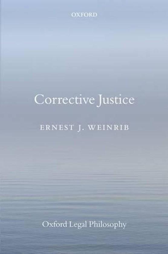 Weinrib, E: Corrective Justice