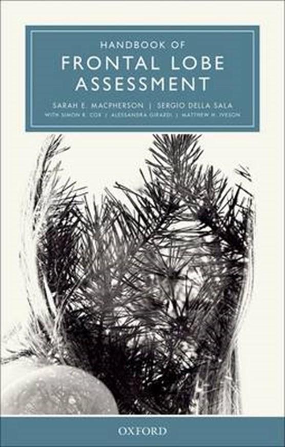 MacPherson, S: Handbook of Frontal Lobe Assessment
