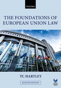The Foundations of European Union Law | Trevor (professor of Law Emeritus at the London School of Economics and Political Science) Hartley |