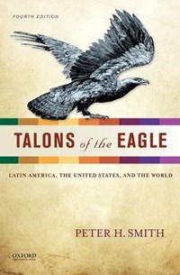 Talons of the Eagle | Peter H. Smith |