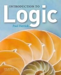 Introduction to Logic | Herrick, Paul (professor of Philosophy, Professor of Philosophy, Shoreline Community College) |