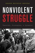 Nonviolent Struggle   Sharon Erickson Nepstad  