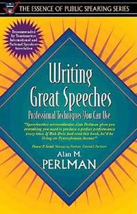 Writing Great Speeches | Alan M. Perlman |