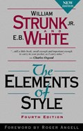 The Elements of Style | Strunk, William ; White, E. B. ; Angell, Roger |
