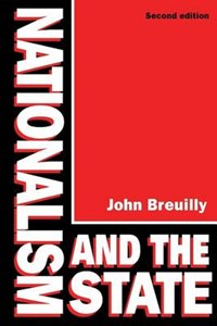Nationalism and the State   John Breuilly  