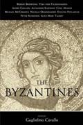 The Byzantines | Guglielmo Cavallo |