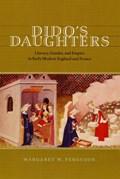 Dido's Daughters | Margaret W. Ferguson |