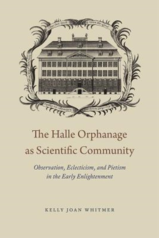 The Halle Orphanage as Scientific Community