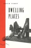 Dwelling Places | David Ferry |