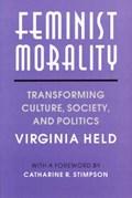 Held, V: Feminist Morality (Paper) | Virginia Held |