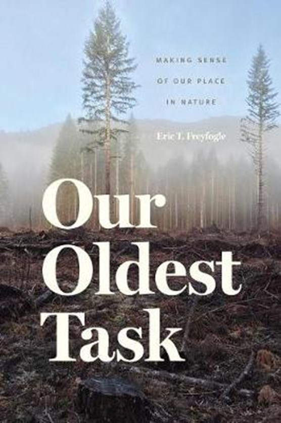 Our Oldest Task