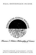 Reconstructing Scientific Revolutions   Paul Hoyningen-Huene ; Alexander T. Levine  