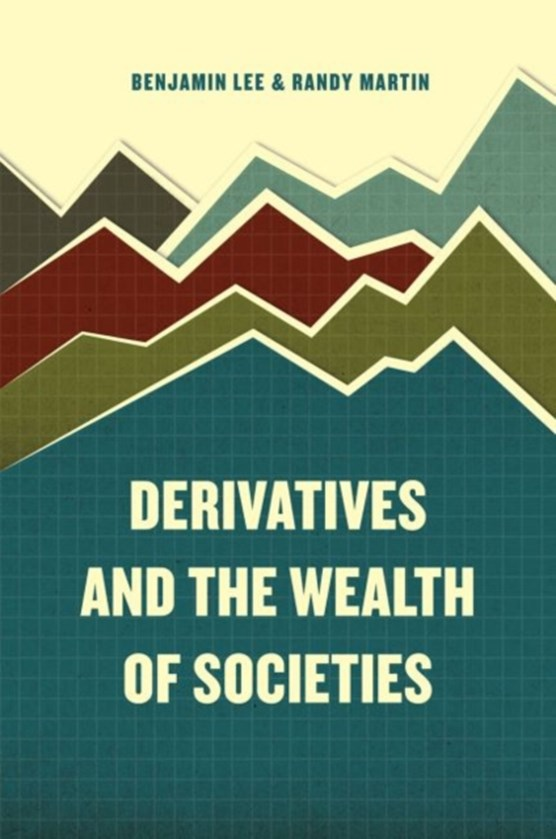 Derivatives and the wealteh of societies