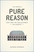The Powers of Pure Reason | Alfredo Ferrarin |