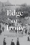 Edge of Irony | Marjorie Perloff |