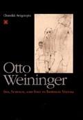 Otto Weininger   Chandak Sengoopta  