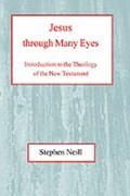 Jesus Through Many Eyes | Stephen Neill |
