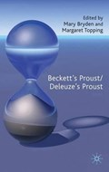 Beckett's Proust/Deleuze's Proust | M. Bryden ; M. Topping |