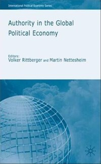 Authority in the Global Political Economy   auteur onbekend  