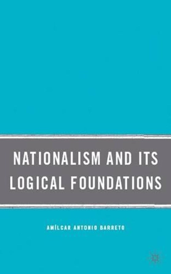 Nationalism and Its Logical Foundations