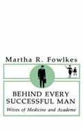 Behind Every Successful Man | Martha Fowlkes |