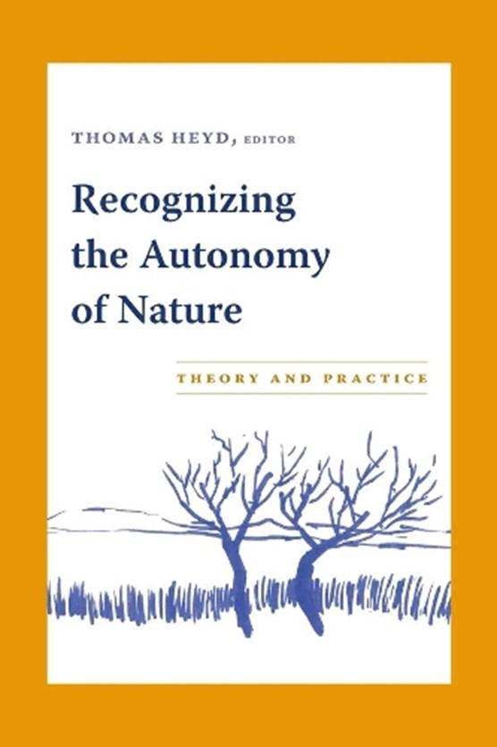 Recognizing the Autonomy of Nature