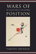 Wars of Position   Timothy Brennan  