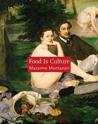 Food Is Culture | M Montanari |