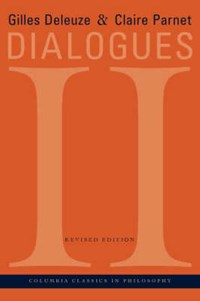 Dialogues II (Revised) | Gilles Deleuze |