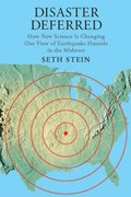 Disaster Deferred   Seth (northwestern University) Stein  