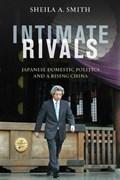 Intimate Rivals | Sheila A. Smith |