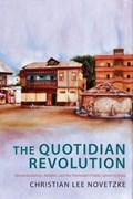 Novetzke, C: Quotidian Revolution - Vernacularization, Relig | Christian Lee Novetzke |
