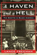 A Haven and a Hell | Lance Freeman |
